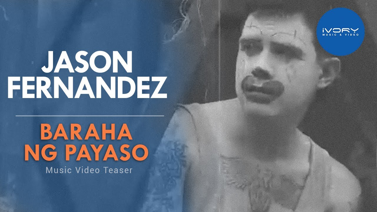 Jason Fernandez - Baraha Ng Payaso (Music Video Teaser)