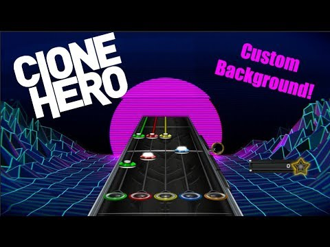 How to get custom backgrounds and highways for Clone Hero v 21!