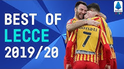Best Of Lecce | Mancosu, Falco, Lapadula | 2019/20 | Serie A TIM