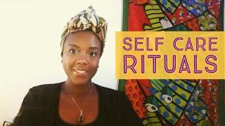 My Favorite Self Care Rituals
