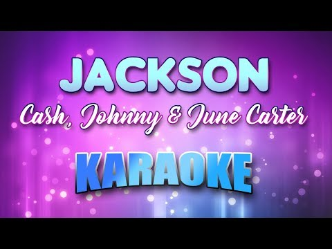 Cash, Johnny & June Carter - Jackson (Karaoke & Lyrics)