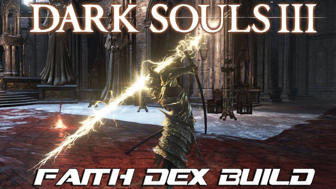 Dark Souls 3 Build: Faith/Dex Warrior of Lightning! (PvP)