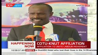 KNUT Secretary General Wilson Sossion announces that KNUT has joined COTU