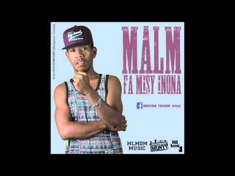 MALM (MARTIORA FREEDOM) _ FA MISY INONA (OFFICIAL AUDIO - DAS RECORDS 2015)