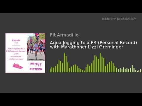 Aqua Jogging to a PR (Personal Record) with Marathoner Lizzi Greminger