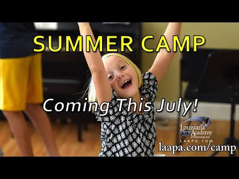 Summer Music & Dance Camps - New Orleans, Metairie, Mandeville, LA at LAAPA