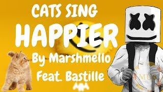 Cats Sing Happier by Marshmello ft. Bastille | Cats Singing Song