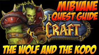 The Wolf And The Kodo - World of Warcraft Quest Guide