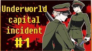 UNDERWORLD CAPITAL INCIDENT #01 - Os Soldados do Submundo