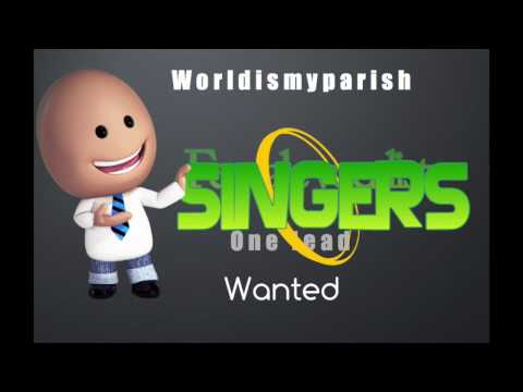 SINGERS WANTED -CONTACT REV IN UK