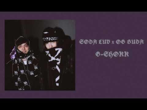 SODA LUV x OG Buda - G-Shokk (slowed)