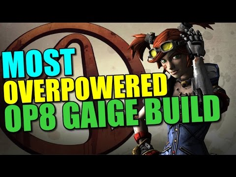 Borderlands 2: Most Overpowered Build in Borderlands 2 as Gaige!