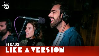 #1 Dads cover FKA twigs 'Two Weeks (Ft. Tom Snowdon)' for Like A Version