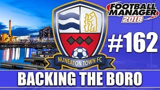 Backing the Boro FM18 | NUNEATON | Part 162 | LIVERPOOL | Football Manager 2018