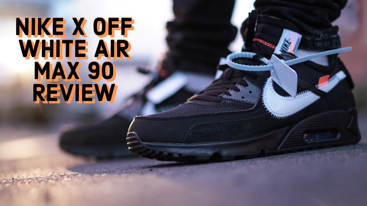 separation shoes ce4ed 11d6f Nike Off White Air Max 90 REVIEW & ON FEET | BLACK | THE END OF THE TEN