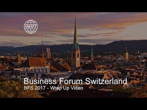 SWIFT Business Forum Switzerland 2017 - Wrap up video