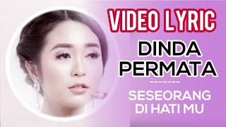 Gambar cover Dinda Permata - Seseorang Dihatimu (Official Video Lyrics) #lirik