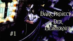 Let's Play Dark Project: Der Meisterdieb  [Experte] [German]