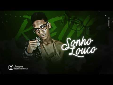 MC REINO - SONHO LOUCO - MÚSICA NOVA 2017