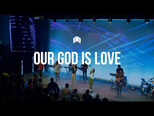 Our God is Love (Live Recording) | Australia For Christ Church