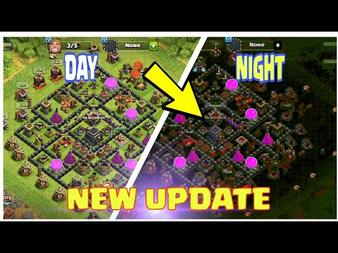 DAY AND NIGHT MODE IN CLASH OF CLANS (GAMEPLAY)   (IDEA/CONCEPT)   MAIN BASE UPDATE  