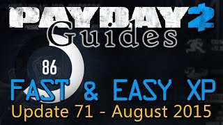 Payday 2 - Fast & Easy XP Guide - 2015 / 2016