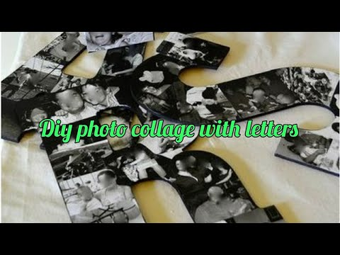 Diy how to make photo collage with letters using card board.