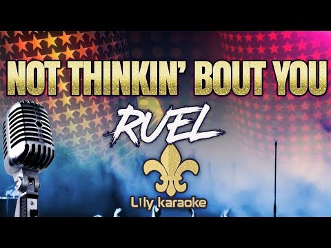 Ruel - Not Thinkin' Bout You (Karaoke Version)