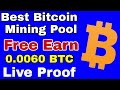 Best Bitcoin Mining Pool | Free 0.0060 BTC Live Proof | 100% LEGIT