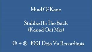 Mind Of Kane - Stabbed In The Back (Kaned Out Mix)