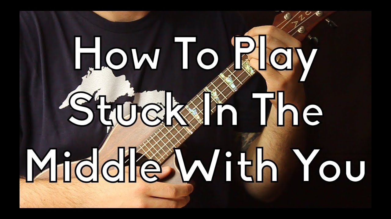How to play stuck in the middle with you by steelers wheel how to play stuck in the middle with you by steelers wheel ukulele begginer song hexwebz Gallery