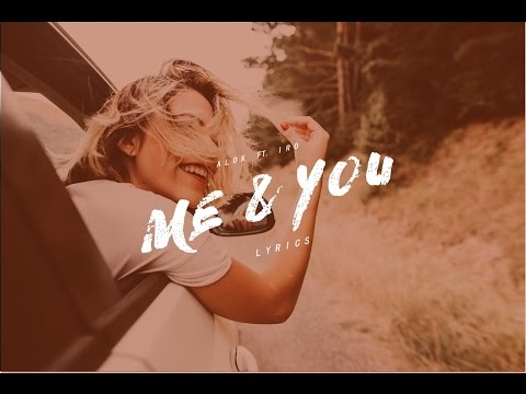 Alok feat. Iro - Me & You - Lyrics (XOXO Netflix Film )