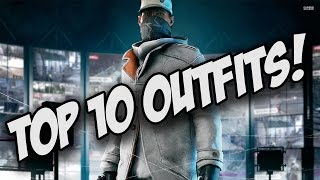 Watch Dogs - Top 10 Outfits!