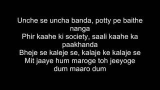 Mit Jaye Gham- Dum Maro Dum - With Lyrics!