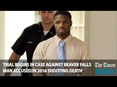 Times Today: Trial begins in case against Beaver Falls man accused in 2016 shooting death