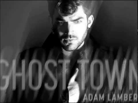 Adam Lambert Ghost Town HQ (HD)