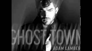 Adam Lambert Ghost Town HQ (HD)
