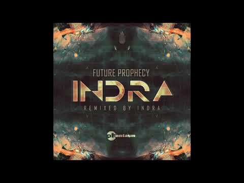 Future Prophecy – Indra (Indra Remix)