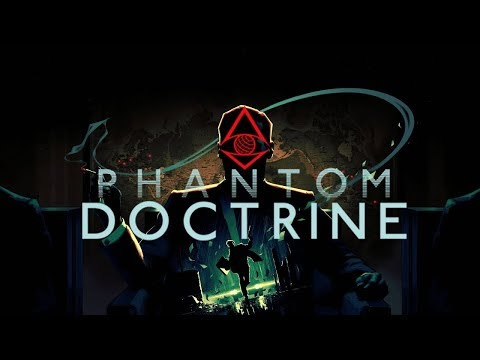 Phantom Doctrine [Part 2] |