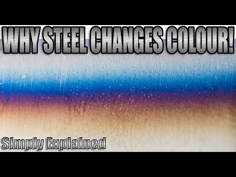 Why Steel Turns Blue!
