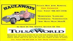 Junk Removal Tulsa: Haulaways Junk Removal