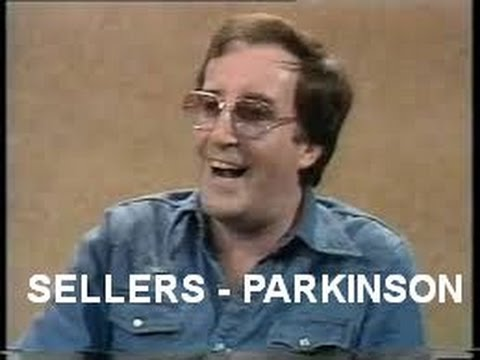 Peter Sellers  Parkinson : very funny!