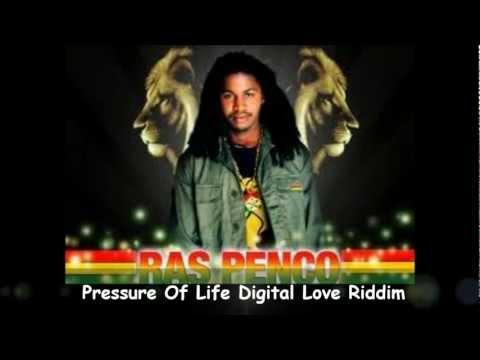 Ras Penco Pressure Of Life Digital Love Riddim