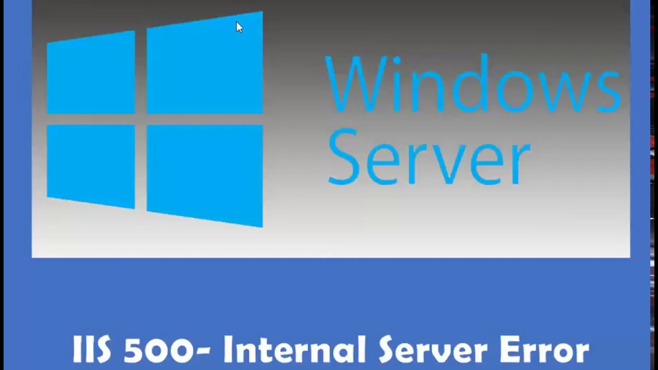 IIS 500 Internal Server Error