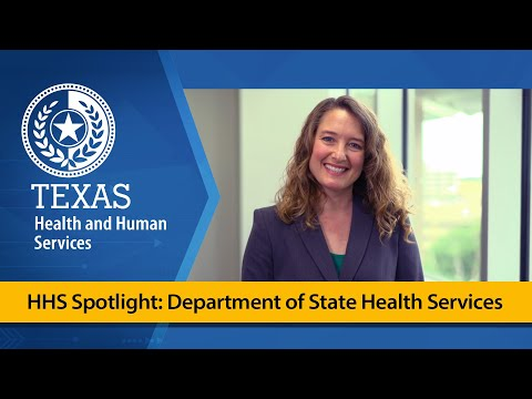 HHS Spotlight: Department of State Health Services