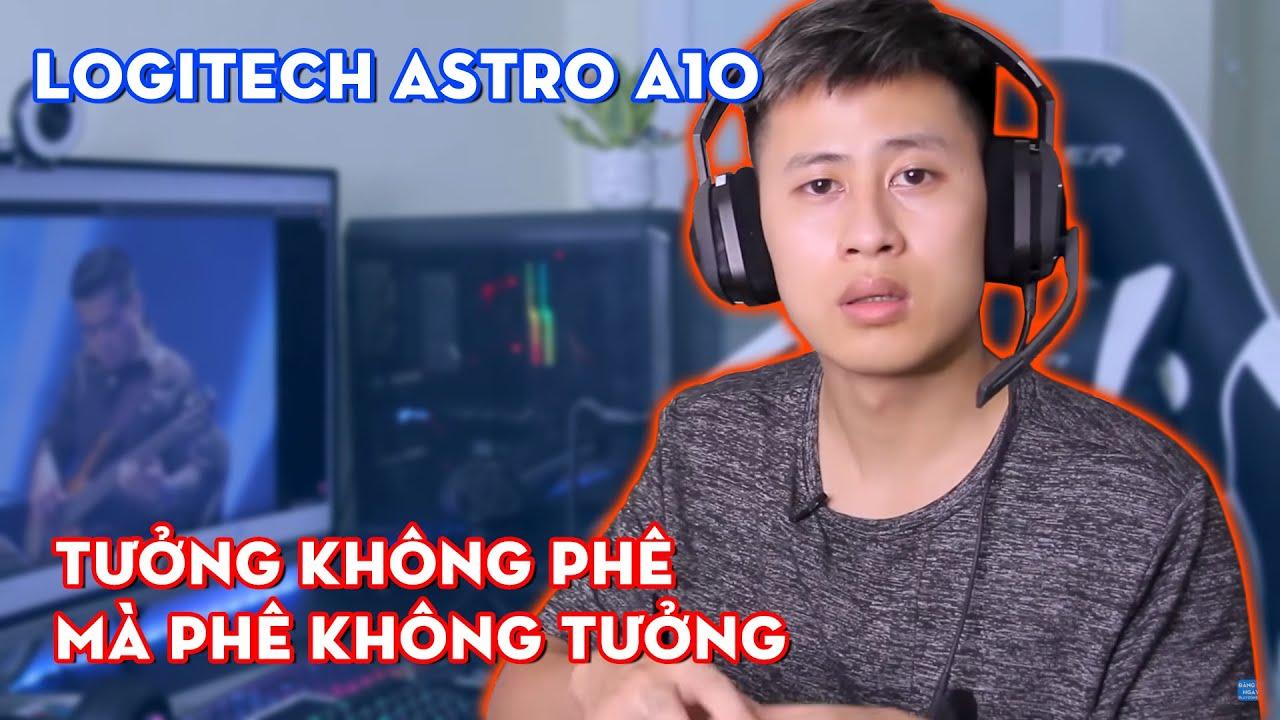 Logitech đã mất 85 triệu đô la để sở hữu chiếc tai nghe này! Đánh giá nhanh Astro A10