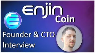 Enjin Coin | Interviewing Founder & CTO Witek Radomski | 19 Million Gamers & Growing