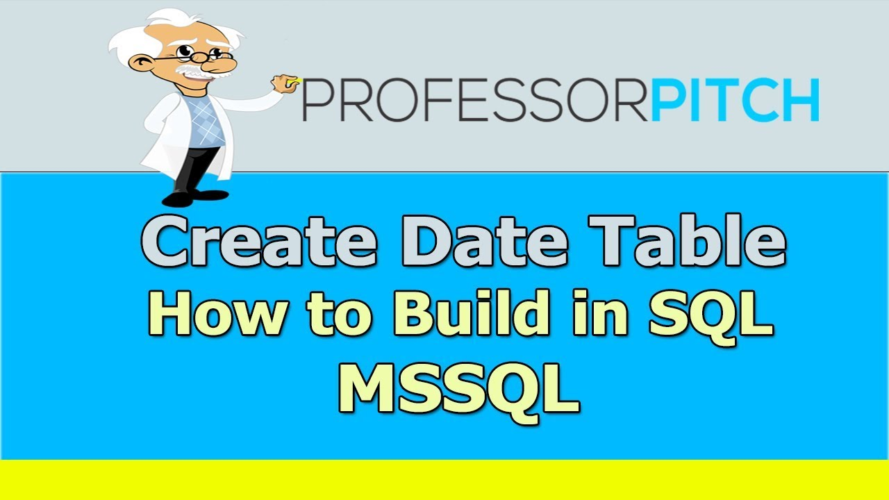 How to build a Date table in SQL