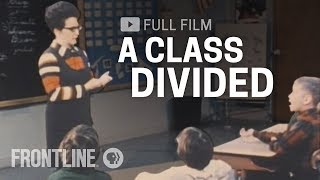 A Class Divided (full film) | FRONTLINE