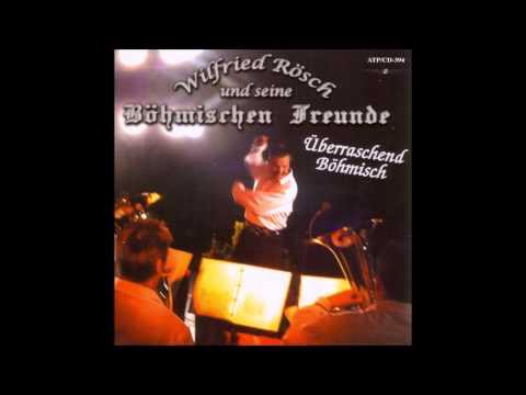 In jungen Jahren (Polka) -  Wilfried Rösch und seine Böhmischen Freunde